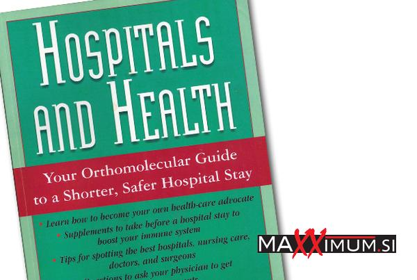 Hospitals_and_Health_–_Your_Orthomolecular_Guide_to_a_Shorter,_Safer_Hospital_Stay